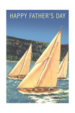 Happy Father's Day, Sailboats Posters