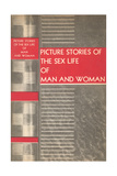 The Sex Life of Man and Woman Prints