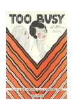 Too Busy Sheet Music Posters