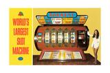 World's Largest Slot Machine Poster
