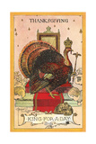 King for a Day Turkey Prints