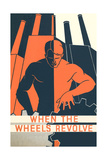 When the Wheels Revolve Poster Print