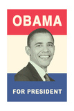 Obama for President Poster Posters