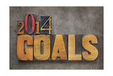 2014 Goals - New Year Resolution Print by  PixelsAway