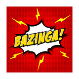 Bazinga! Comic Speech Bubble, Cartoon Prints by  jirawatp