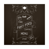Fast Food on the Restaurant Menu Chalkboard Posters by  incomible