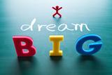 I Dream Big Poster by  AnsonLu