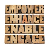 Empower, Enhance, Enable and Engage Art by  PixelsAway