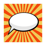 Pop Art Comic Speech Bubble Premium Giclee Print by  PiXXart