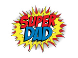 Happy Father Day Super Hero Dad Prints by  gubh83