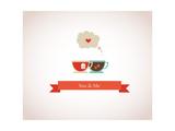 You are My Cup of Tea Kunstdruck von  LipMic
