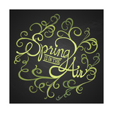 Spring Air - Floristic Circle Quote Premium Giclee Print by  ONiONAstudio