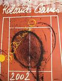 Roland Garros, 2002 Samlingstryck av Robert Arman