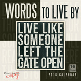 Words to Live By - 2015 Calendar Calendars