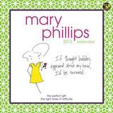 Mary Phillips - 2015 Calendar Calendars