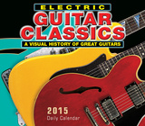 Electric Guitar Classics - 2015 Boxed/Daily Calendar Calendars