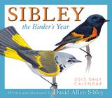 Sibley: The Birder's Year - 2015 Boxed/Daily Calendar Calendars