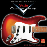 Fender Custom Shop Guitars - 2015 Calendar Calendars