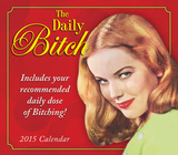 Daily Bitch - 2015 Boxed/Daily Calendar Calendars