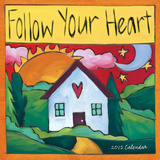 Follow Your Heart - 2015 Calendar Calendars