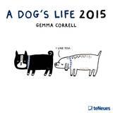 A Dog's Life - 2015 Calendar Calendars