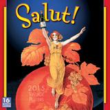 Salut! - 2015 Calendar Calendars