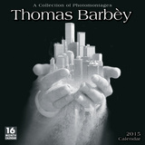 Thomas Barb A Collection of Photomontages - 2015 Calendar Calendars