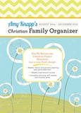 Amy Knapp Christian - 2015 Family Organizer Calendars
