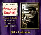 Forgotten English - 2015 Boxed/Daily Calendar Calendars