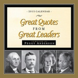 Great Quotes from Great Leaders - 2015 Boxed Calendar Calendars