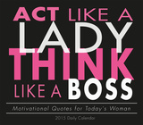 Act Like a Lady, Think Like a Boss - 2015 Boxed/Daily Calendar Calendars