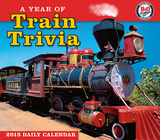 Year of Train Trivia - 2015 Boxed/Daily Calendar Calendars