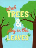 Climb Trees Prints by  SD Graphics Studio
