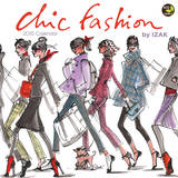 Chic Fashion by IZAK - 2015 Calendar Calendars
