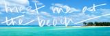 Meet me at the Beach Poster por Susan Bryant