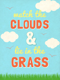 Watch the Clouds Prints by  SD Graphics Studio