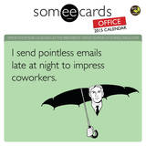 someecards: office - 2015 Mini Calendar Calendars