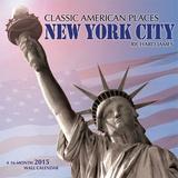 Classic American Places  New York City - 2015 Calendar Calendars