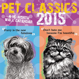 Pet Classics  Barbara Boros - 2015 Premium Calendar Calendars