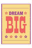 Dream Big 4 Prints by Jody Taylor