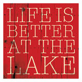 Better At The Lake Prints by Jace Grey