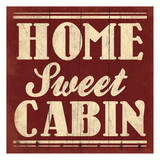 Home Sweet Cabin (Beige) Posters by Jace Grey