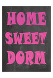 Home Sweet Dorm Prints by Jean Olivia
