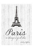 Paris Quote 2 Posters by Lauren Gibbons