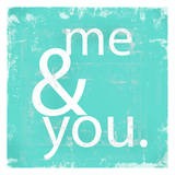 Me and You Teal Poster by Cynthia Alvarez