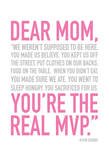 Mom Real MVP Prints by Jace Grey