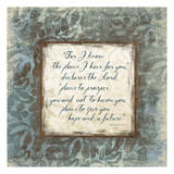 Jeremiah 29:11 Prints by Jace Grey