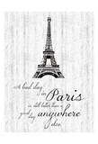 Paris Quote 1 Print by Lauren Gibbons