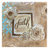 Faith Flowers Prints by Erin Butson