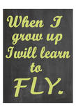 Learn to Fly Posters by Jean Olivia